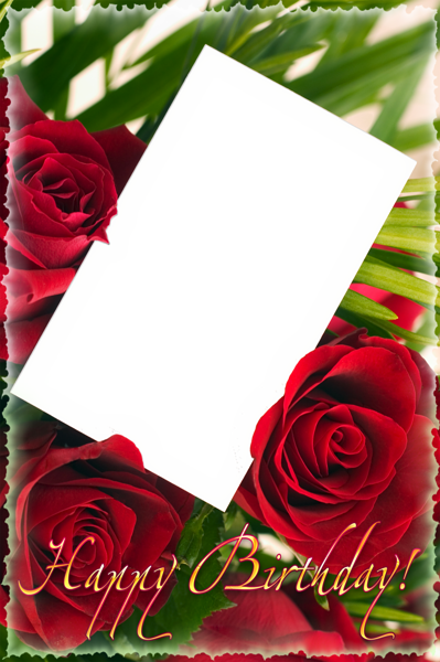 Happy Birthday Png Frame With Roses Happy Birthday Png Happy