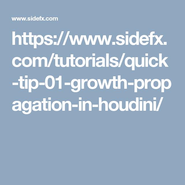 https://www.sidefx.com/tutorials/quick-tip-01-growth-propagation-in-houdini/