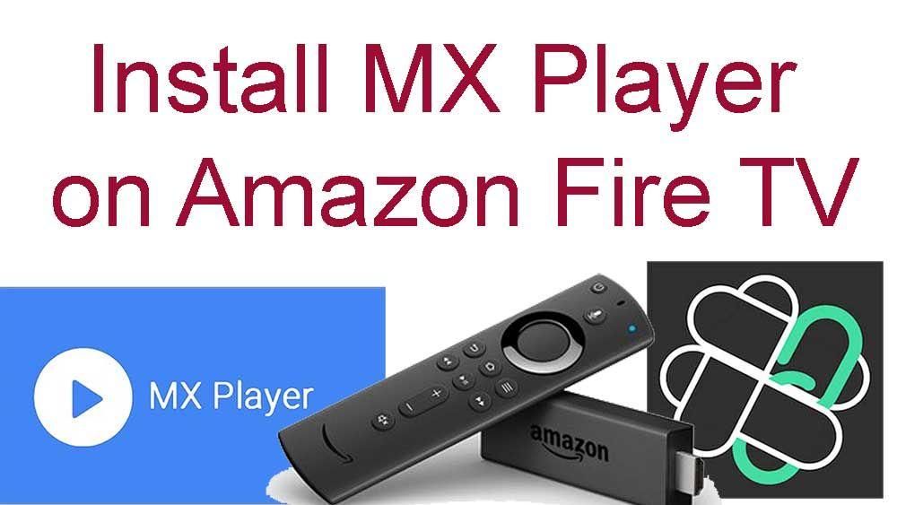 Mx Player For Firestick Amazon Fire Tv Fire Tv Fire Tv Stick