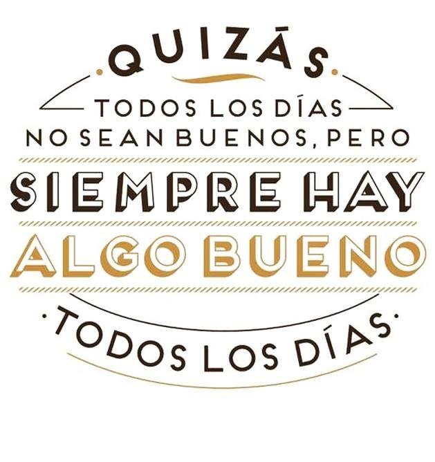 Dias Buenos Sunday Inspirational Quotes Spanish Spanish Inspirational Quotes Pretty Quotes Quotes