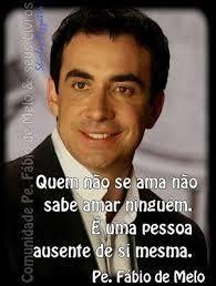 Frases Do Padre Fabio De Melo Pesquisa Google Sabedoria Pinterest