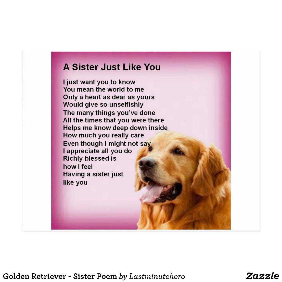 Golden Retriever Sister Poem Postcard Zazzle Co Uk Sister