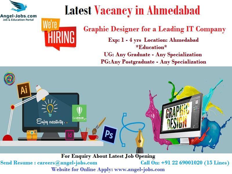 Latestjobopening In Ahmedabad Vacancyinahmedabad Graphicdesignerjobs Careers Jobs Angeljobs Opening In Graphic Designer For Job Opening Job Seeker Job