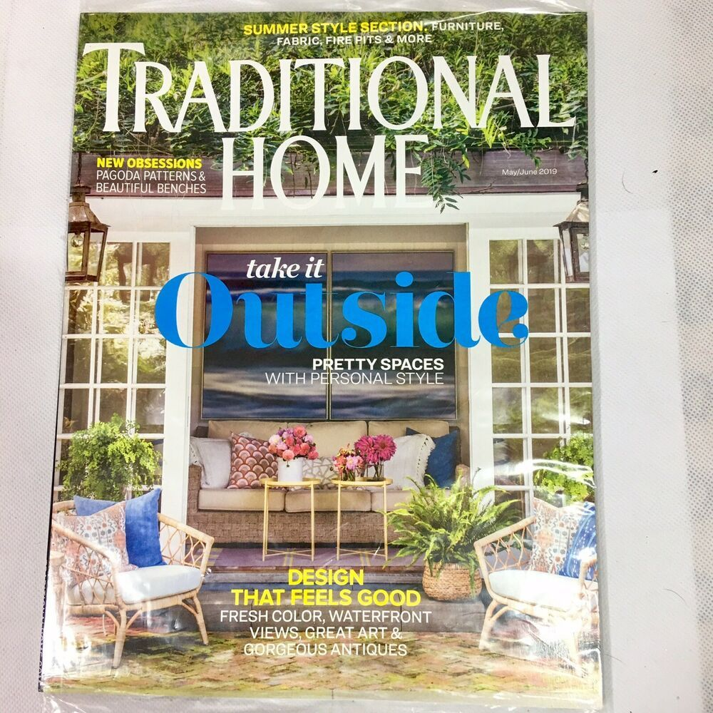 Traditional Home Magazine Mayjune 2019 Outside Spaces Summer Style