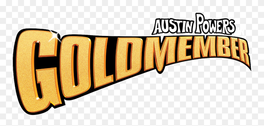 Download Hd Austin Powers In Goldmember Austin Powers Goldmember Logo Clipart And Use The Free Clipart Fo Austin Powers Goldmember Logo Clipart Austin Powers