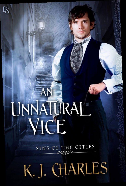 Ebook Pdf Epub Download An Unnatural Vice By K J Charles