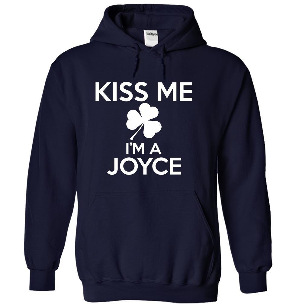 Kiss me Im JOYCE