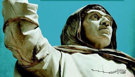 """""""Indignati"""": le prediche di Savonarola cinquecento anni dopo"""