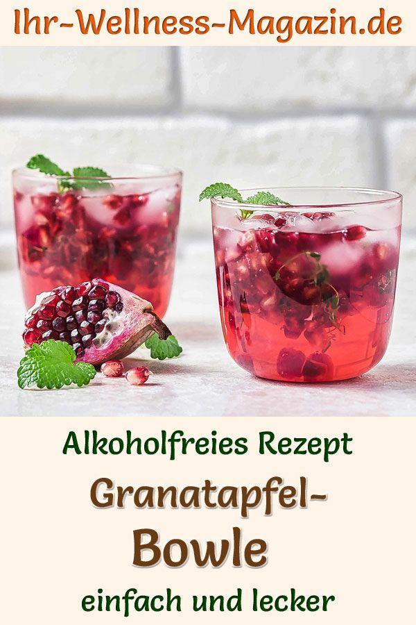 Alkoholfreie Granatapfel-Bowle: Einfaches Rezept für ein fruchtiges Sommergetränk mit Limetten- Trauben- und Granatapfelsaft. Der gesunde Cocktail ohne Zucker ist kalorienarm, erfrischend, lecker und schnell selbst gemacht ...