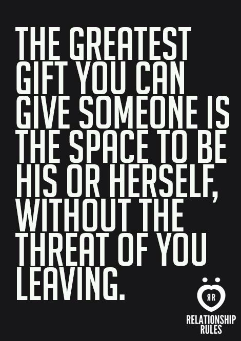 Giving Someone Space Quotes : giving, someone, space, quotes, Giving, Someone, Space, Doesn't, Leaving., Relationship, Rules,, Killers,