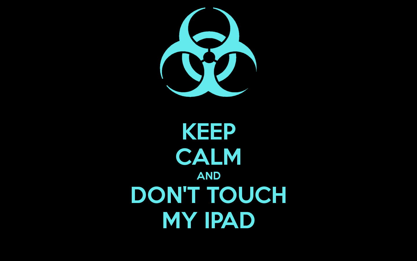 Dont Touch My Ipad Wallpaper Wallpapersafari Dont Touch My Phone Wallpapers Ipad Wallpaper Dont Touch