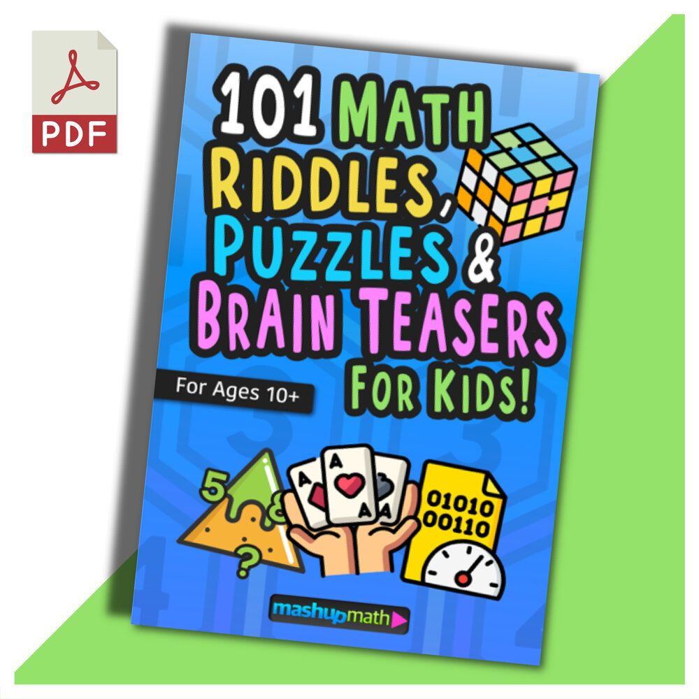 101 Math Riddles, Puzzles, and Brain Teasers for Kids