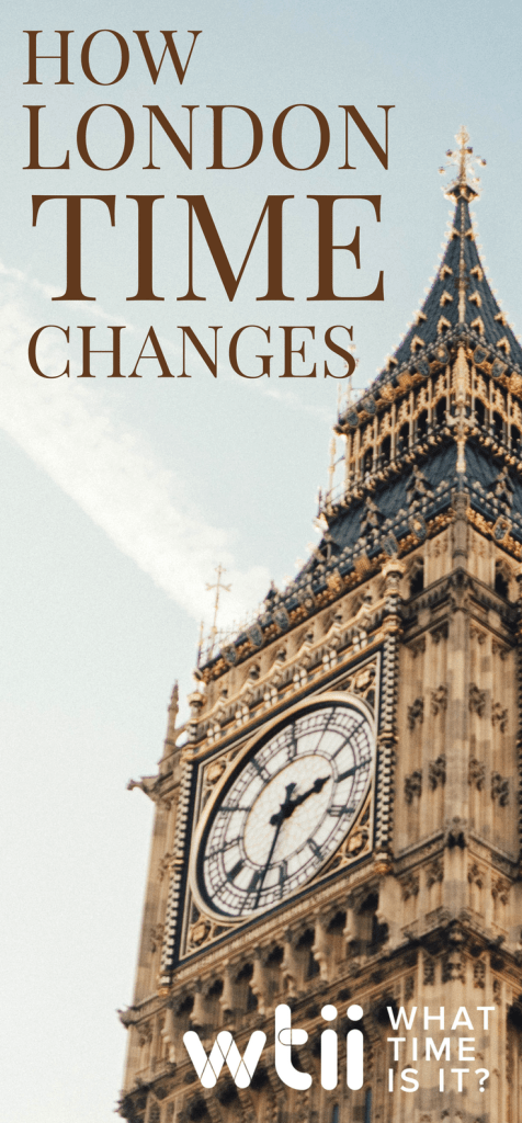 How London Time Changes Travel Guide London London Daylight Savings Time