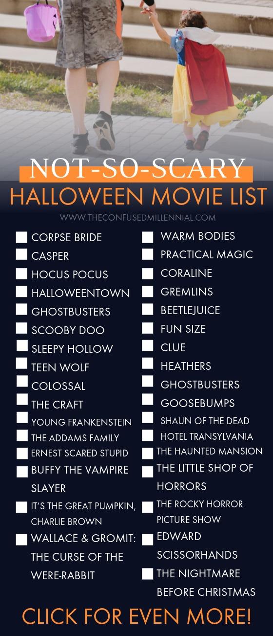 The Ultimate List of Halloween Movies [80+ from Scary to Not-So-Scary!] Nervous you\u2019re going to binge Stranger Things on Friday and still have four days left until Halloween? No worries! Here\u2019s the ultimate list of movies to get you in the spooky spirit for Halloween! Everything from not-so-scary to hauntingly scary films across the decades! I\u2019ve starred some of my personal favorites. Plus included where to stream as many of that I could find! I do want to note, the no-so-scary ha #fallmakeuplooks