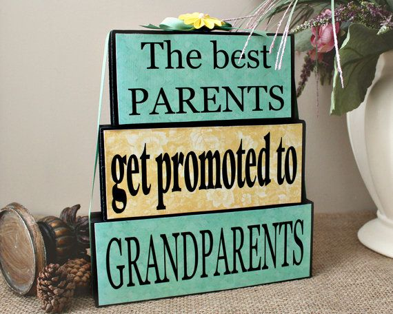 The Best Parents Get Promoted to Grandparents by TimelessNotion with ...