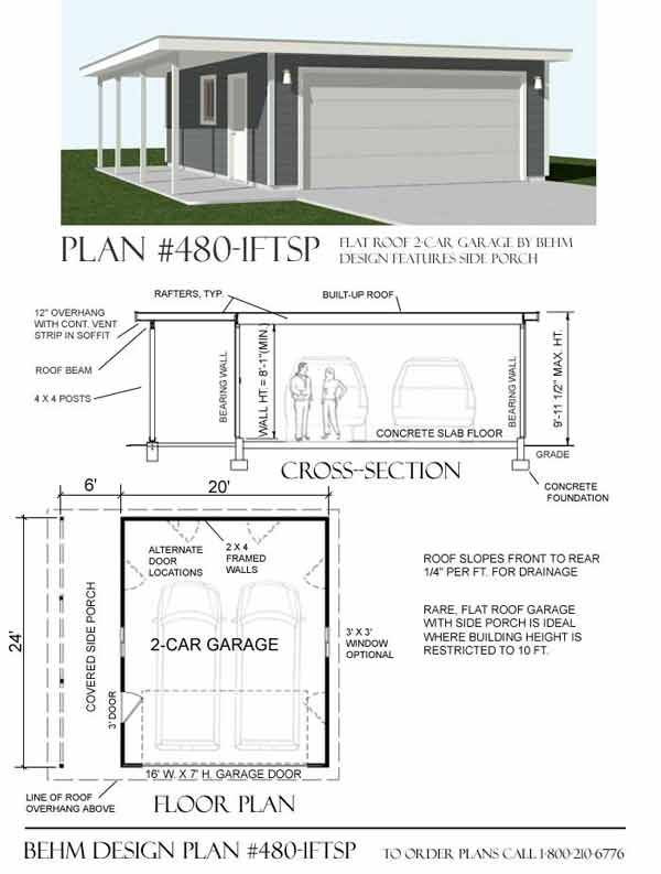 Two car garage plan 480 1ft with flat roof and side porch for Flat roof garage with deck plans