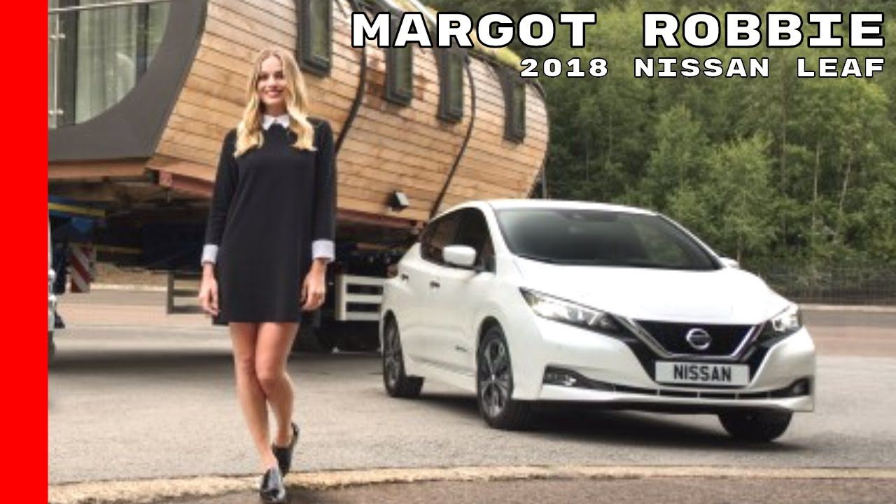 Margot Robbie Driving 2018 Nissan Leaf Electric Cars Bikes The