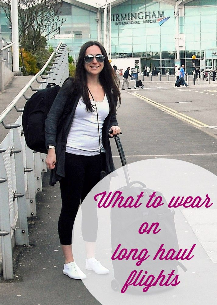 What to Wear on a Long Haul Flight (for the ladies) | Long