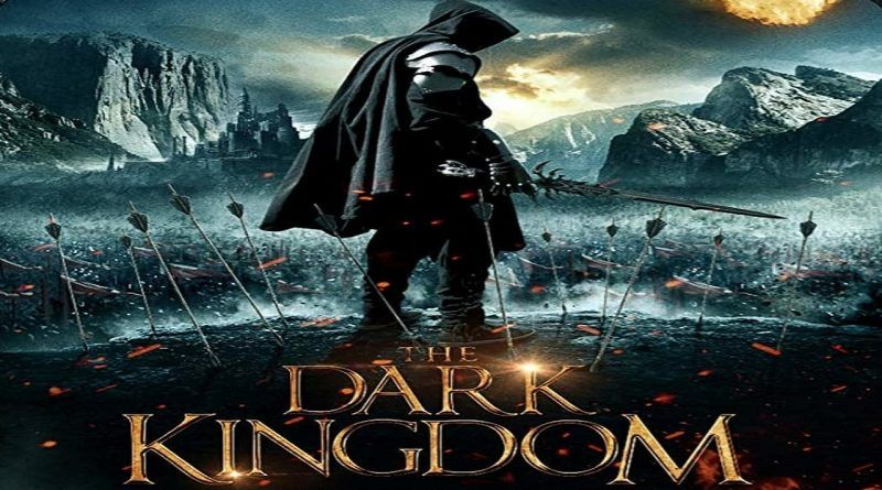 Watch The Dark Kingdom 2019 123netflix 720p Kingdom Movie Adventure Movies Adventure Movie