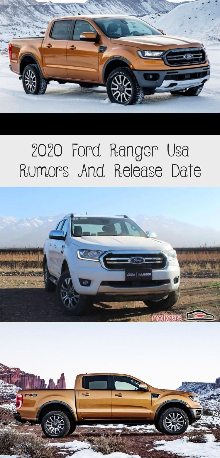 2020 Ford Ranger Usa Rumors And Release Date 2020 ford