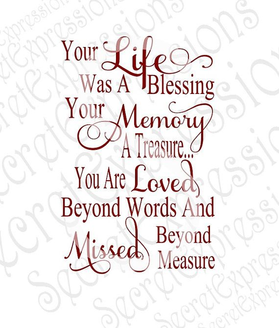 Your Life Was A Blessing Your Memory A Treasure Svg