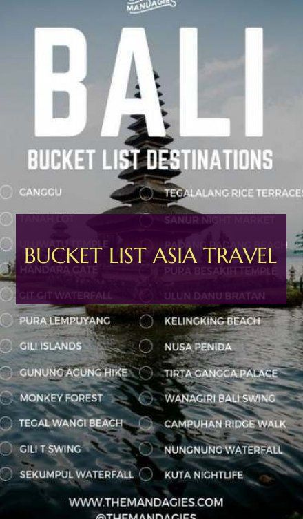 Liste De Seau Asie Voyage Bucket List Asia Travel