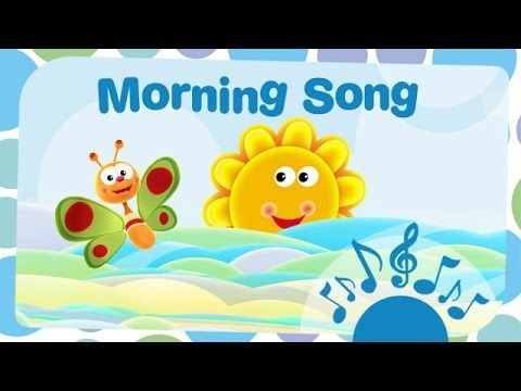 Nursery Rhymes - Morning Song - By BabyTV - YouTube | Good