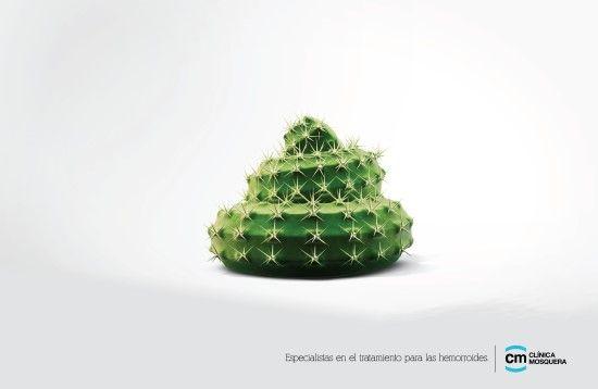 "Clinica Mosquera     ""Specialist treatment for hemorrhoids.""        에콰도르 키토에 위치한 광고 에이전시『BBA 빌딩 애드(BBA Brand Building Ad)』에서 기획한 치질 전문 치료 병원인 '클리니카 모스케라(Clinica Mosquera)'의 인쇄광고입니다"
