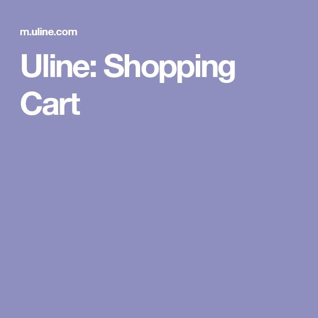 Uline: Shopping Cart