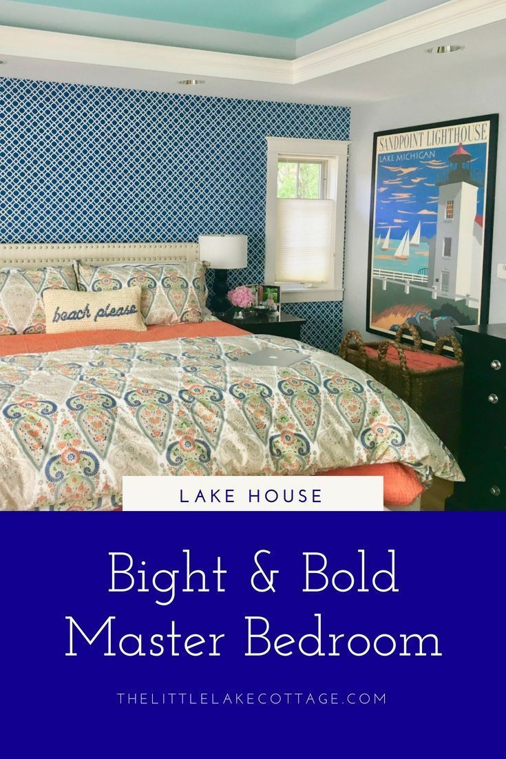 Bright Amp Bold Lake House Master Bedroom Bold Master