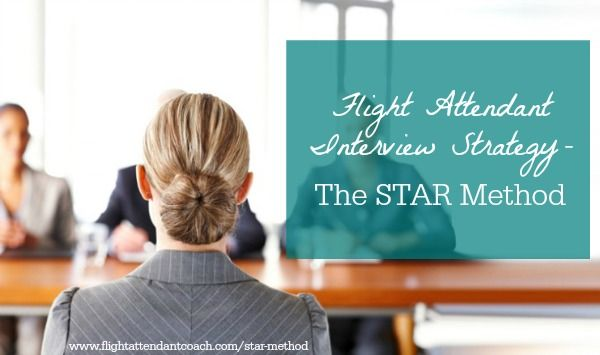 Nail your flight attendant interview by following the STAR method