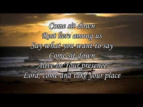 Come sit down lyrics big daddy weave youtube jesusworship come sit down lyrics big daddy weave youtube stopboris Images