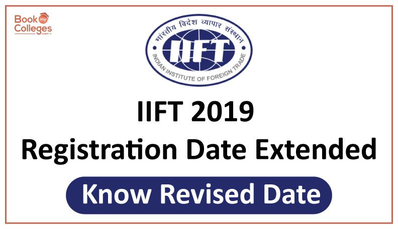 Iift 2019 Registration Date Extended Know Revised Date Dating Books