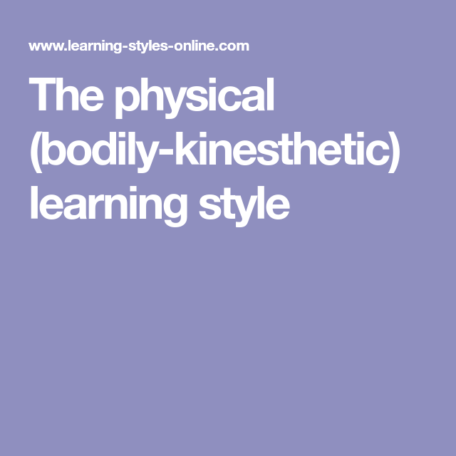 physical kinesthetic learning style