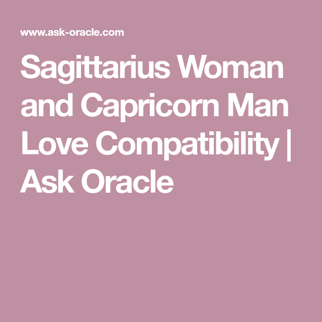 Sagittarius woman and capricorn man love