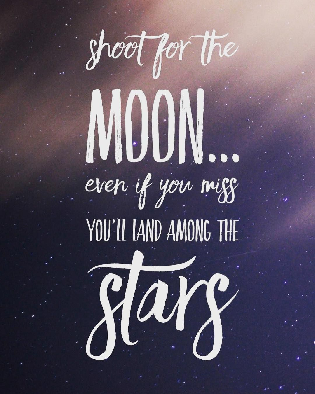 Shoot For The Moon Instagram Quotes Quote Quoteoftheday Qotd Moon Stars Instagood Savedby Star Quotes Moon Quotes Planner Quotes