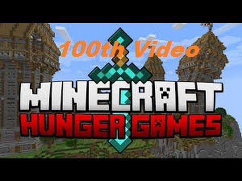 Minecraft Hunger Games 100th Video Hunger Games Minecraft Popular Games Inside Games