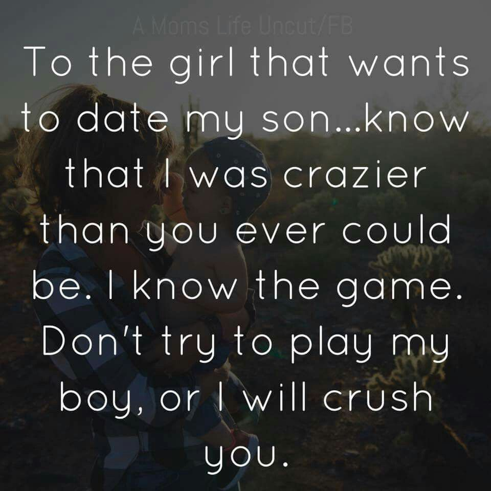 Quotes about dating my son