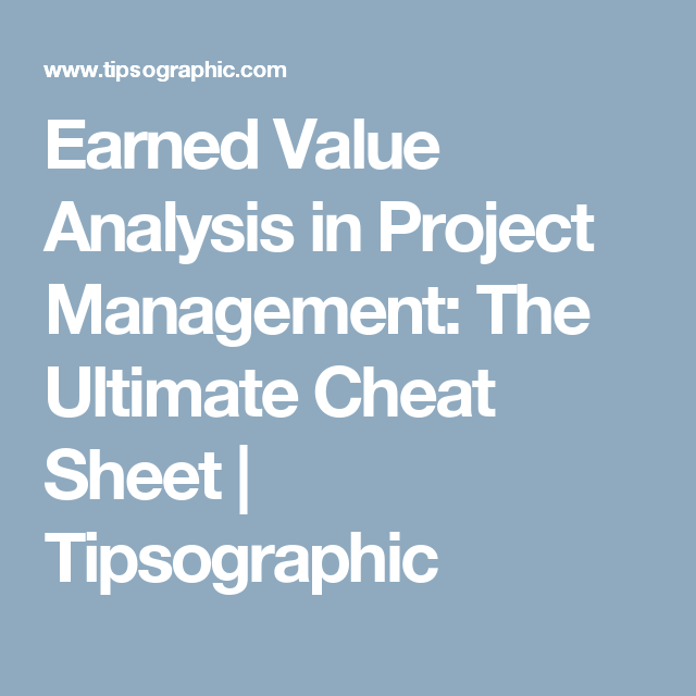 Earned Value Analysis In Project Management: The Ultimate