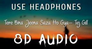 Tere Bina Jeena Saza Ho Gaya 8d Audia Mp3 Download Rooh Punjabi Song 2018 Songs Mp3 Song Download Mp3 Song