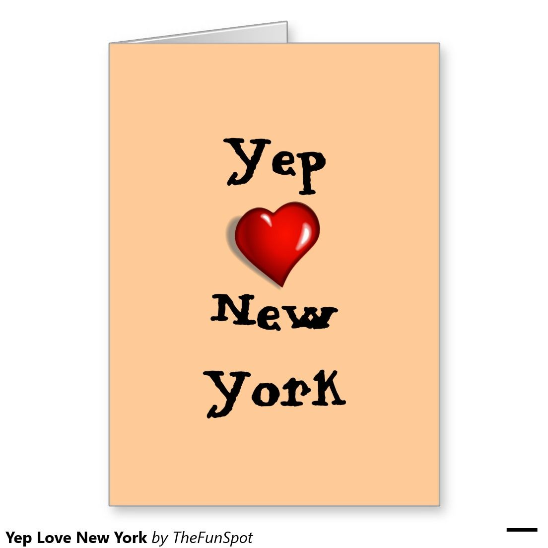 Yep Love New York Greeting Card Stuff I Have Sold On Zazzle