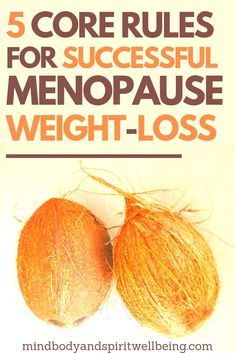 Losing Weight During Menopause - Mind Body And Spirit Wellbeing