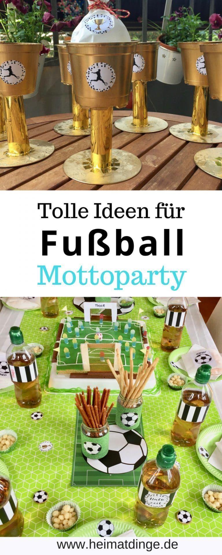 Fussball Geburtstag Ideen Fur Mottoparty Mottoparty Fussball