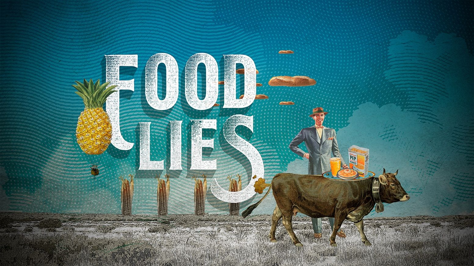 Food Lies Film By Brian Sanders