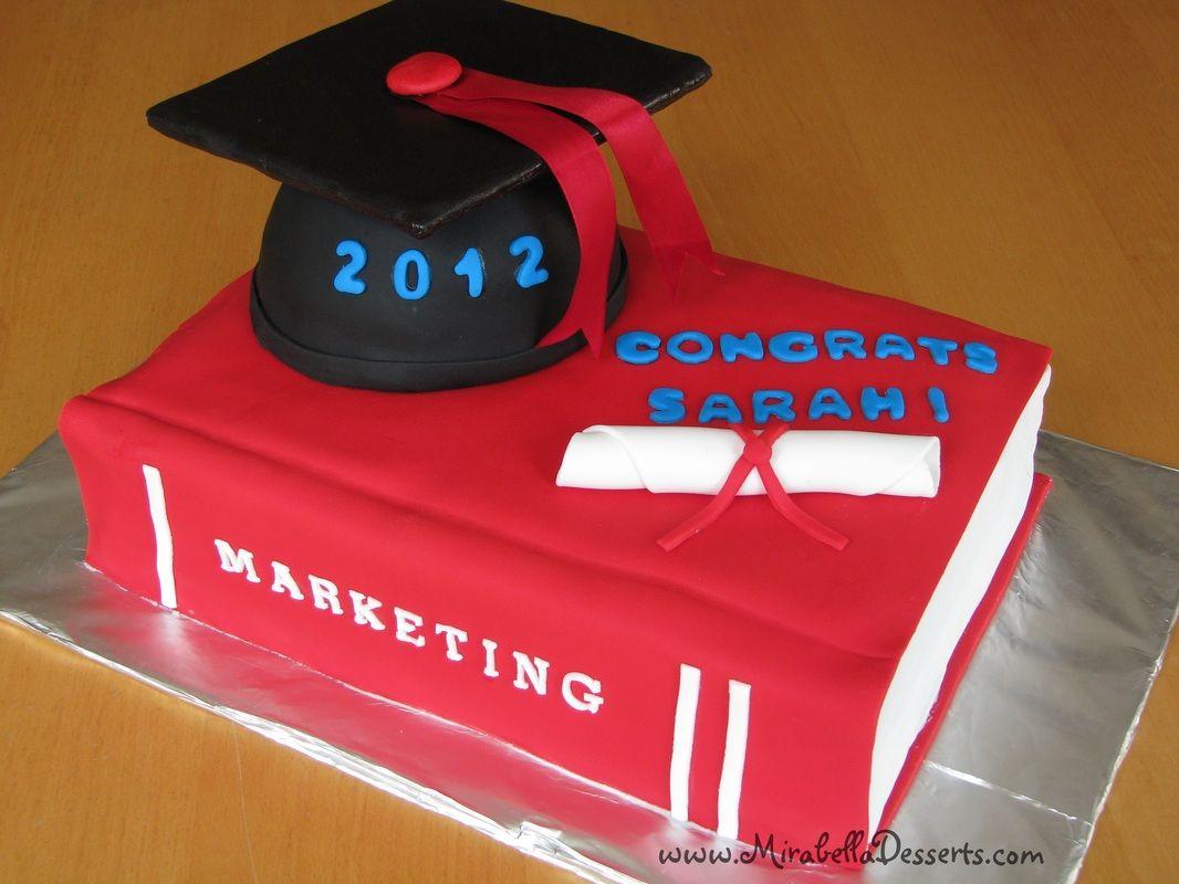 Cakes Mirabella Desserts Teacher Cakes Graduation Cakes Graduation Treats