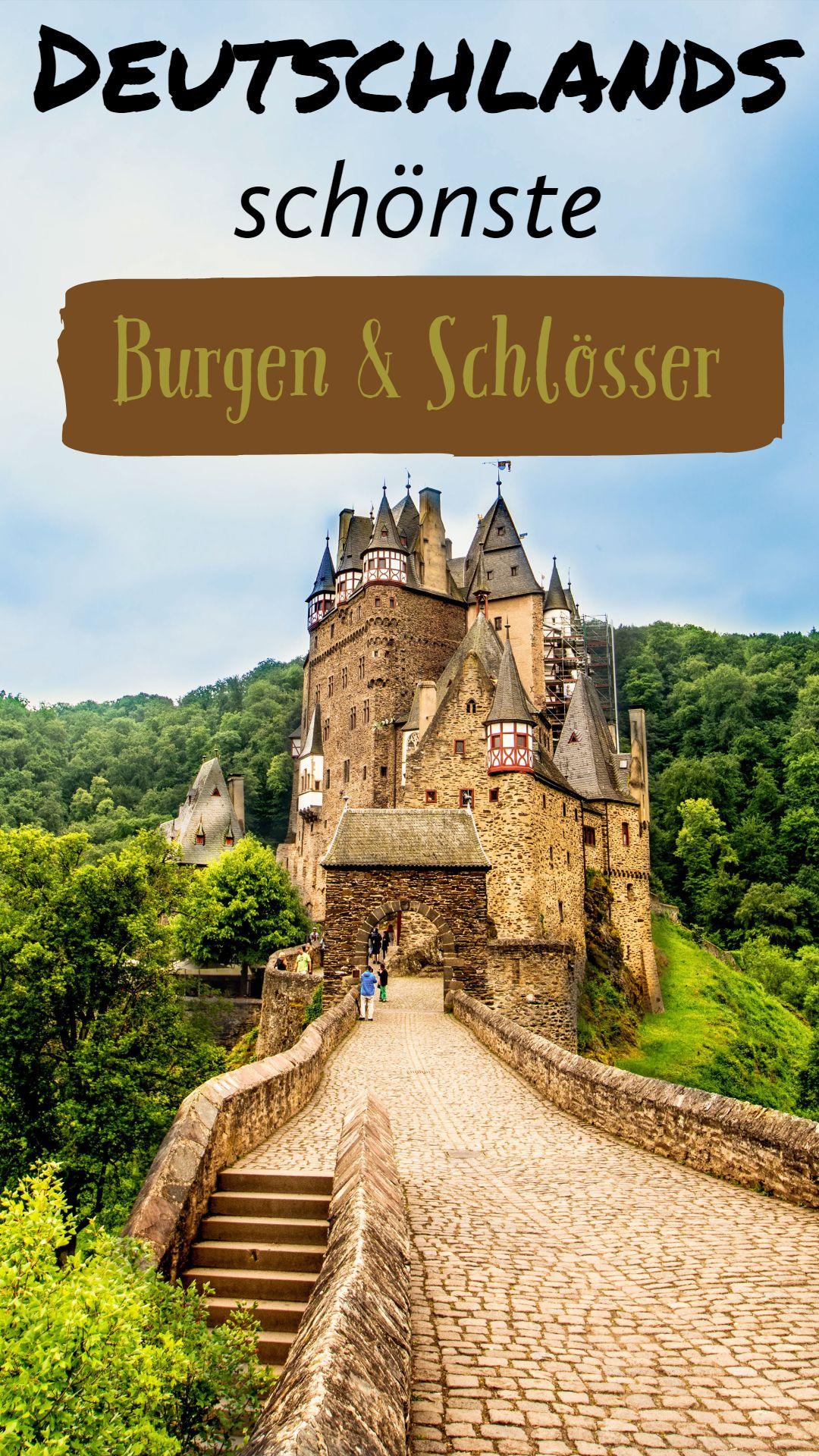 Meine Auswahl der schönsten Schlösser & Burgen in Deutschland
