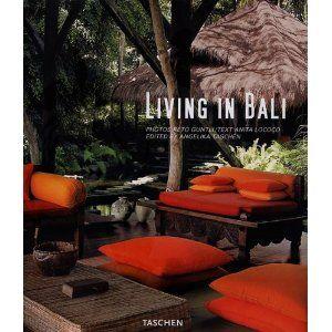 Living In Bali Home Inspiration Interior Design Books Guide