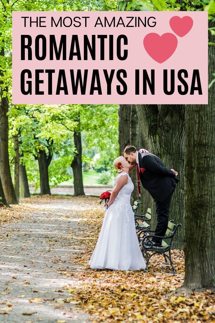 Les escapades les plus romantiques aux États-Unis pour les couples (avec carte et photos)