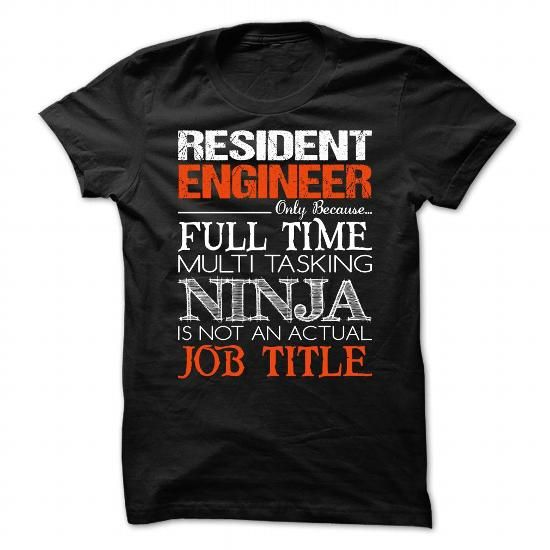 Resident Engineer T-Shirts, Hoodies (23$ ==► Shopping Now to order this Shirt!)