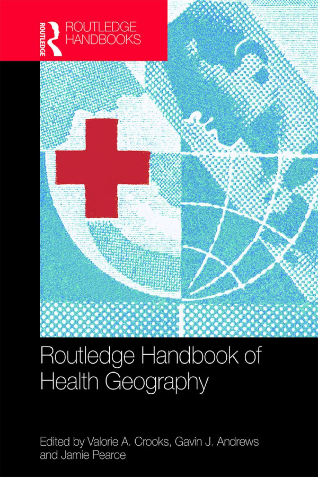 Routledge Handbook of Health Geography (eBook Rental